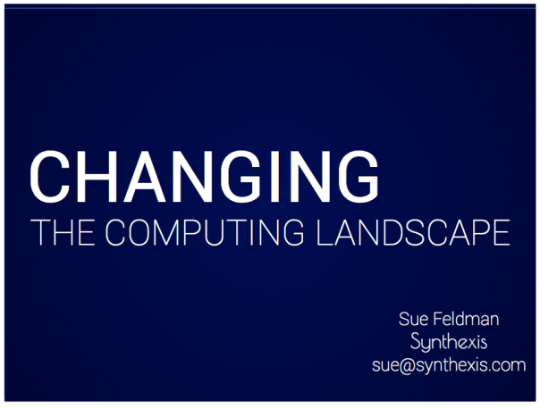 Changing The Computing Landscape